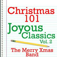 Christmas 101 - Joyous Classics Vol. 2 packshot