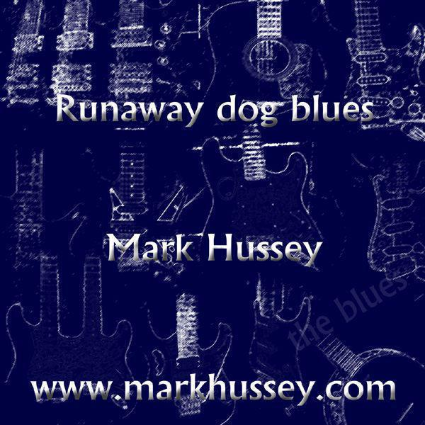 Runaway Dog Blues - Single