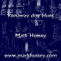 Runaway Dog Blues - Single packshot