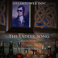 The Laddie Song (From The Musical Dream Tower Inn) [feat. The BurnEyed Social Club] - Single packshot