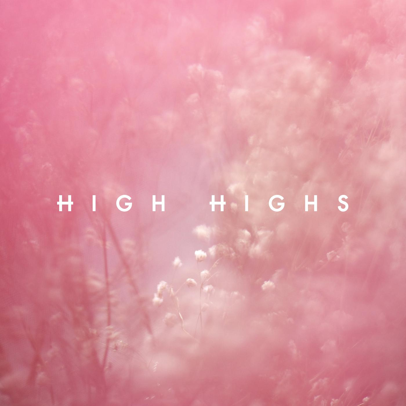 High Highs - EP