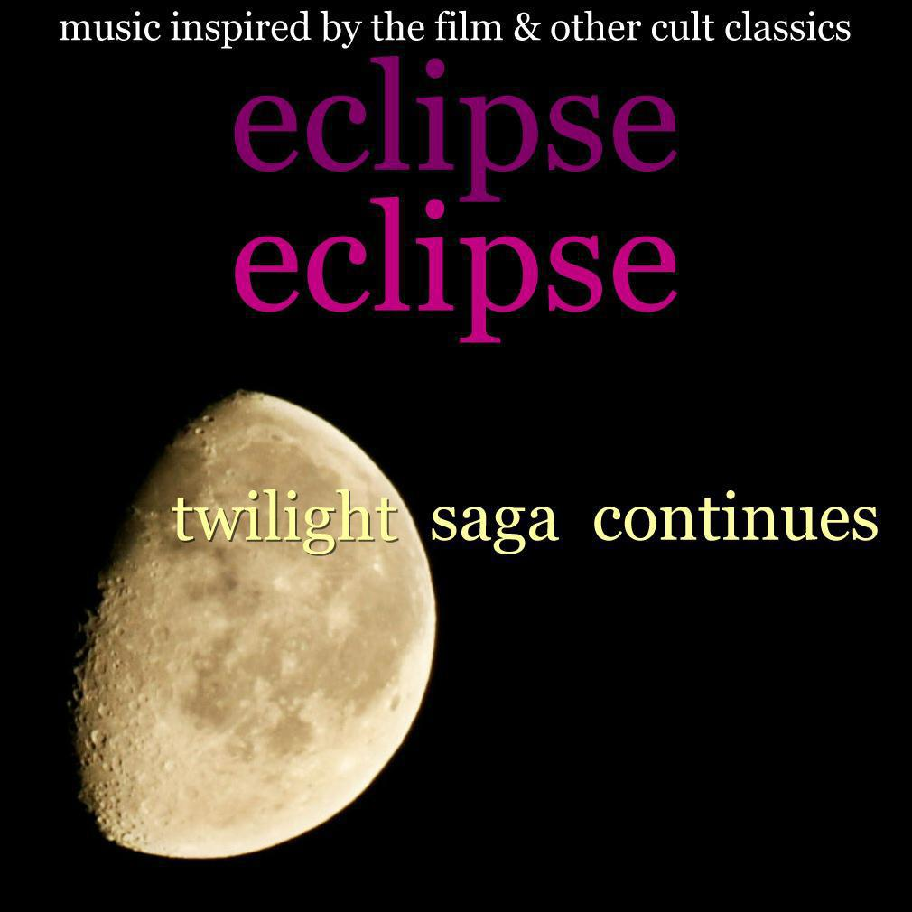 Eclipse : Twilight Saga Continues