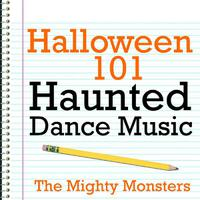 Halloween 101 - Haunted Dance Music packshot