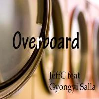 Overboard (feat. Gyongyi Salla) - Single packshot