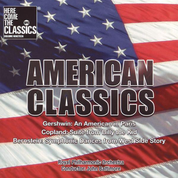 Gershwin: An American In Paris - Copland: Billy The Kid - Bernstein: Westside Story - American Classics